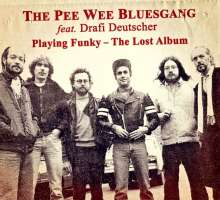 Pee Wee Bluesgang: Playing Funky: The Lost Album, CD