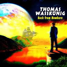 Thomas Wasskönig: Back From Nowhere, CD