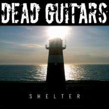 Dead Guitars: Shelter, CD