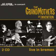 The Grandmothers Of Invention: Live In Bremen 2014, 2 CDs