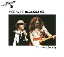 Pee Wee Bluesgang: Cool Man's Burning, CD