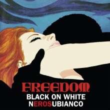 Freedom: Black On White (180g) (Limited Edition) (White Vinyl), LP