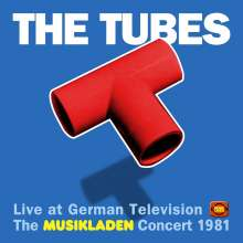 The Tubes: The Musikladen Concert 1981 (Limited Edition) (Colored Vinyl), 2 LPs