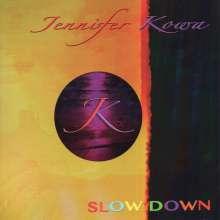 Jennifer Kowa: Slow Down, LP