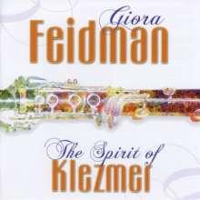 Giora Feidman (geb. 1936): The Spirit Of Klezmer, CD