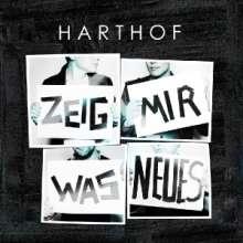 Harthof: Zeig mir was Neues, CD