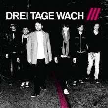 Drei Tage Wach: Endlich (Limited Numbered Edition), LP