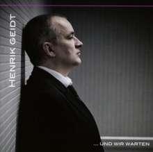 Henrik Geidt: ...und wir warten, CD