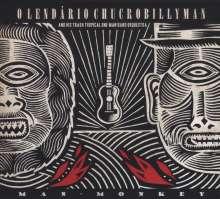O Lendário Chucrobillyman: Man Monkey, CD