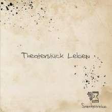 Sandgetriebe: Theaterstück Leben, CD