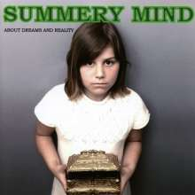 Summery Mind: About Dreams And Reality, CD