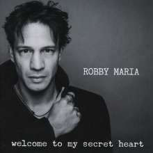 Robby Maria: Welcome To My Secret Heart, CD