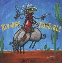 Reverse Cowgirls: Bucking, CD