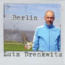 Lutz Drenkwitz: Berlin, CD