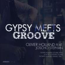 Olivier Holland & Joscho Stephan: Gypsy Meets Groove, CD