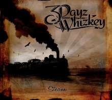 3 Dayz Whizkey: Steam, CD