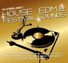 Aufgelegt. House, EDM & Festival Sounds, 2 CDs