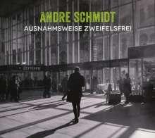 Andre Schmidt: Ausnahmsweise zweifelsfrei, CD