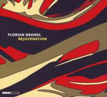Florian Brandl: Rejuvenation, CD