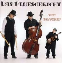 Das Bluesgericht: Was Besseres, CD