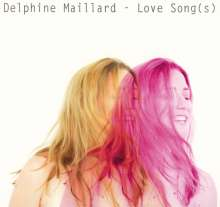 Delphine Maillard: Love Song(s), CD