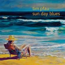 Tim Pfau: Sun Day Blues, CD