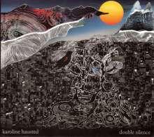 Karoline Hausted: Double Silence, CD