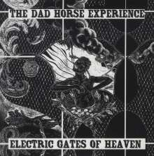 The Dad Horse Experience: Electric Gates Of Heaven, Single 7""