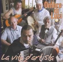 Ombre Di Luci: La Vita D'Artista, CD
