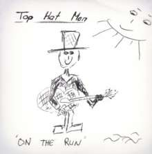 Top Hat Man: On The Run, CD