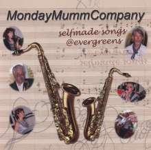 MondayMummCompany: Selfmade Songs-Evergreens, CD