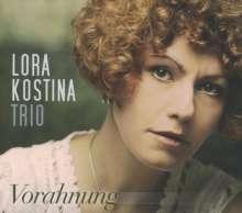 Lora Kostina Trio: Vorahnung, CD