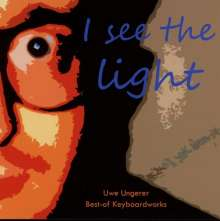 Uwe Ungerer: I See The Light, 3 CDs