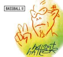 Hattler: Bassball II, CD