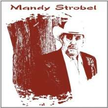 Mandy Strobel: From Then Till Now Vol.2: Sacred Shadows, CD