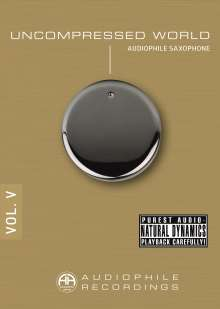 Uncompressed World Vol. V: Audiophile Saxophone, CD