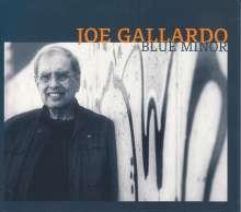 Joe Gallardo: Blue Minor, CD