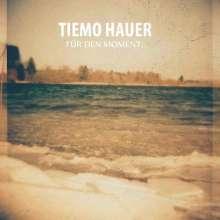 Tiemo Hauer: Für Den Moment, 2 LPs
