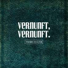 Tiemo Hauer: Vernunft, Vernunft., CD