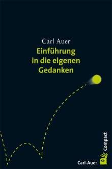 Carl Auer: Einführung in die eigenen Gedanken, Buch