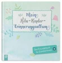 Svenja Maibaum: Mein Kita-Kinder-Erinnerungsalbum, Diverse