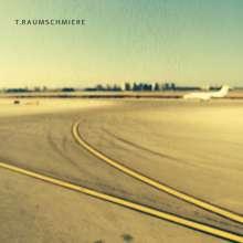 T. Raumschmiere: T.Raumschmiere, CD