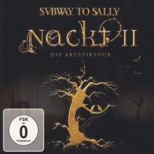 Subway To Sally: Nackt II: Die Akustiktour (CD + DVD), 1 CD und 1 DVD