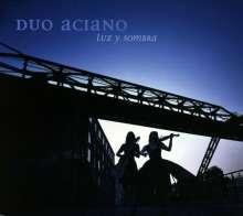 Duo Aciano - Luz Y Sombra, CD