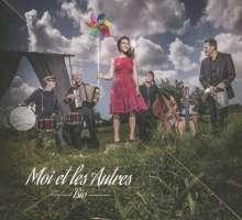 Moi et les Autres: Bio, CD