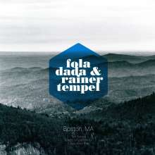 Fola Dada & Rainer Tempel: Boston, MA (180g), LP