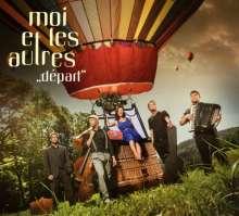 Moi et les Autres: Départ, CD