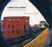 Lorenz Kellhuber Standard Experience: The Brooklyn Session, CD