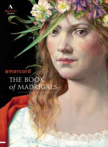 Amarcord Ensemble - The Book of Madrigals, DVD