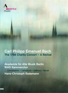 Carl Philipp Emanuel Bach (1714-1788): The 1786 Charity Concert - A Revival, DVD